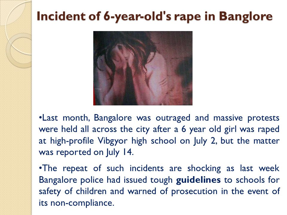 Incident of 6-year-old s rape in Banglore
