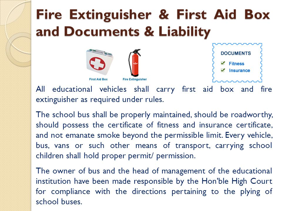 Fire Extinguisher & First Aid Box and Documents & Liability