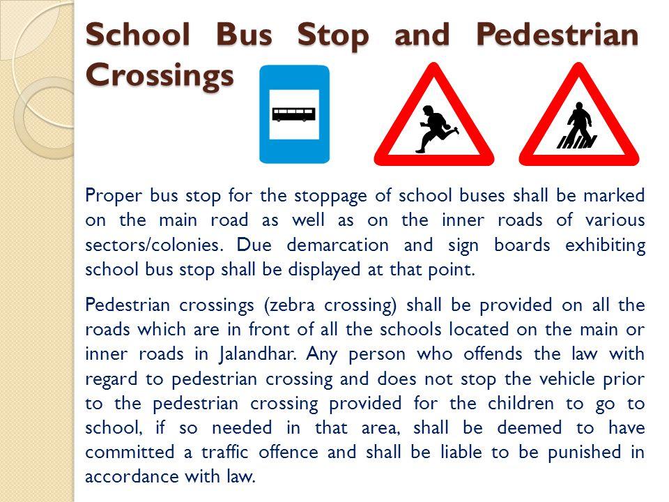 School Bus Stop and Pedestrian Crossings