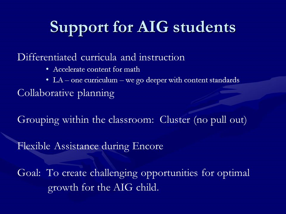 Support for AIG students