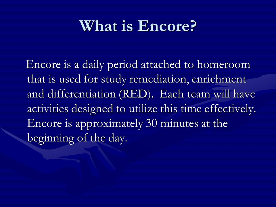 What is Encore