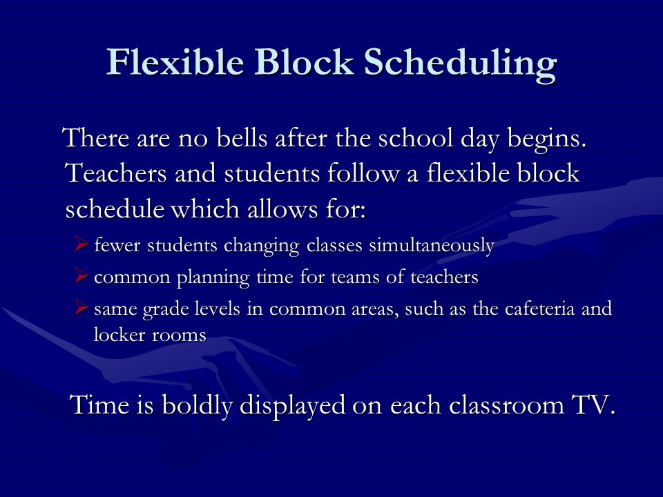 Flexible Block Scheduling