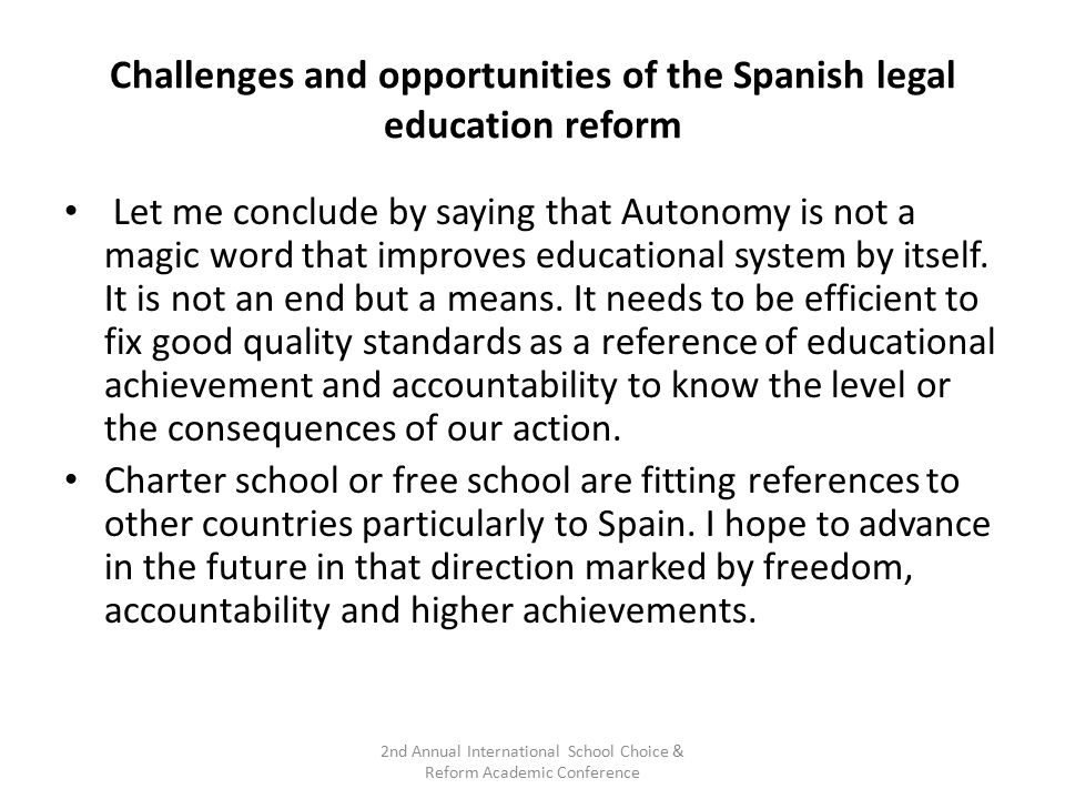 Challenges and opportunities of the Spanish legal education reform