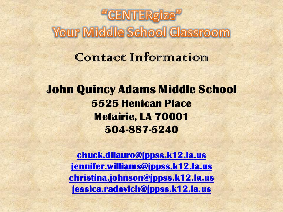 Your Middle School Classroom John Quincy Adams Middle School