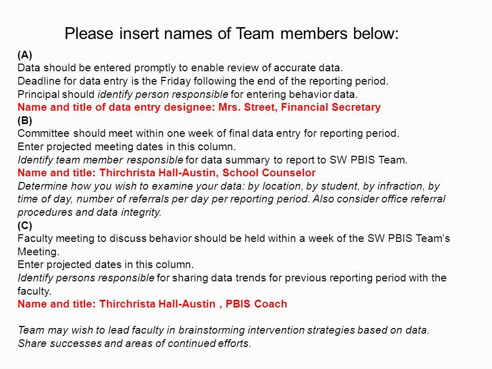 Please insert names of Team members below: