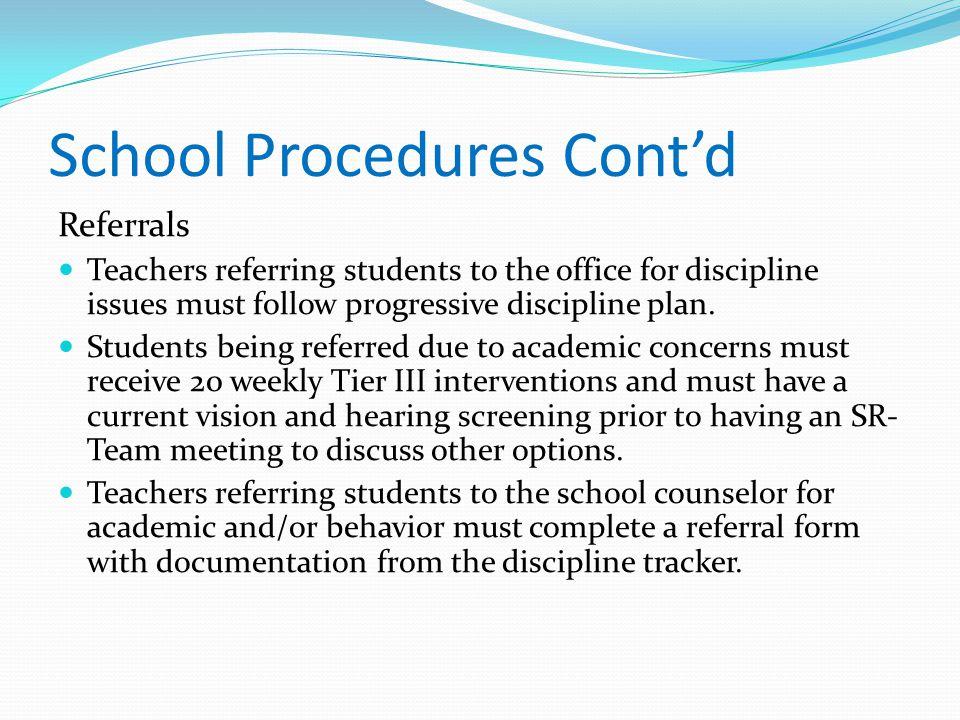 School Procedures Cont'd