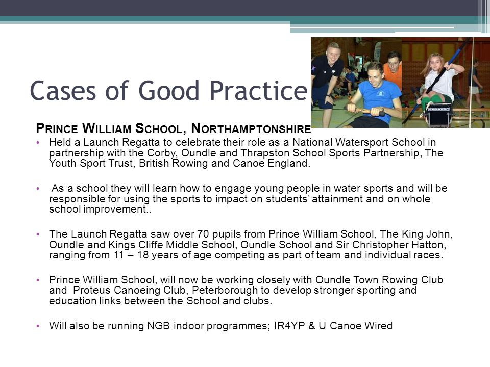 Cases of Good Practice Prince William School, Northamptonshire