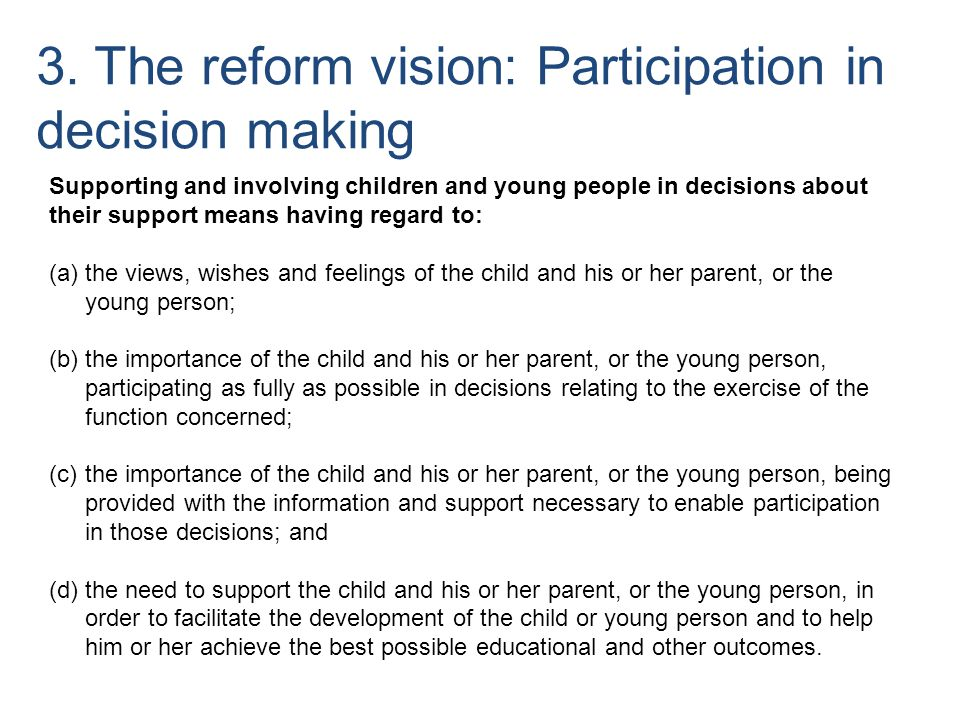 3. The reform vision: Participation in decision making