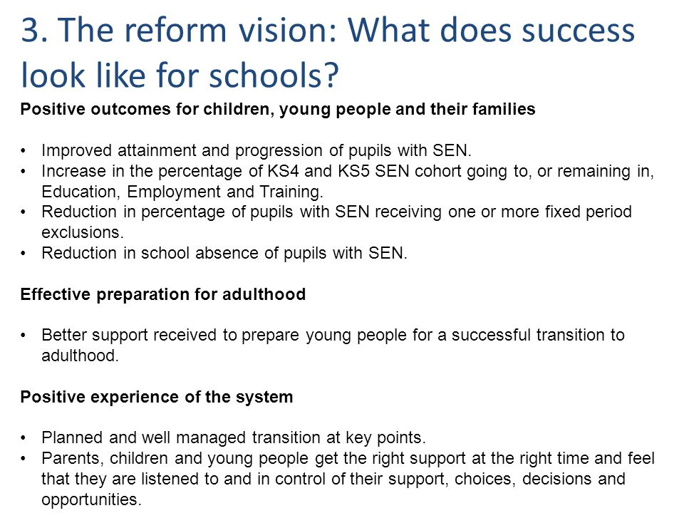3. The reform vision: What does success look like for schools