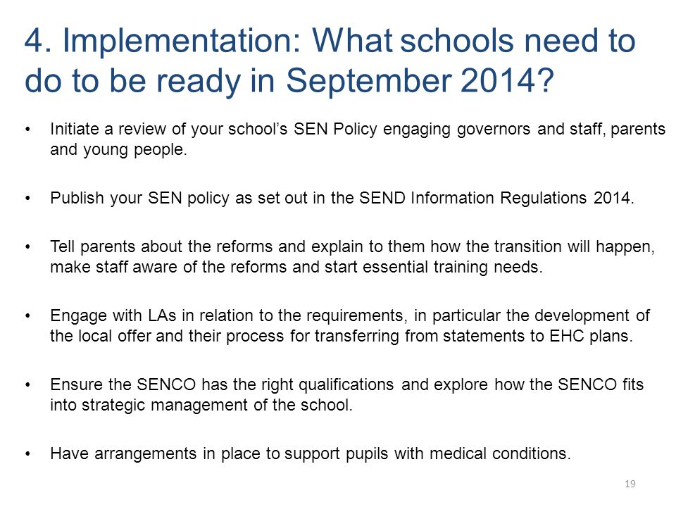 4. Implementation: What schools need to do to be ready in September 2014