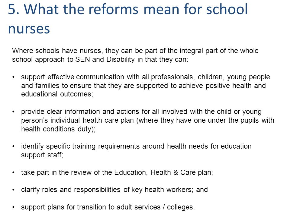 5. What the reforms mean for school nurses