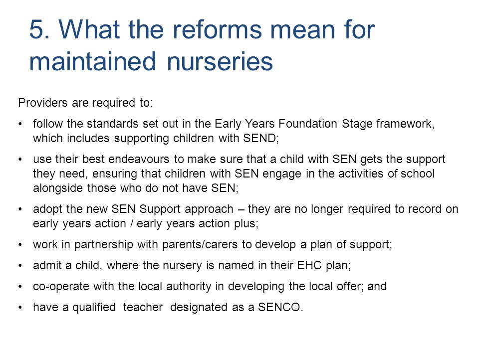 5. What the reforms mean for maintained nurseries