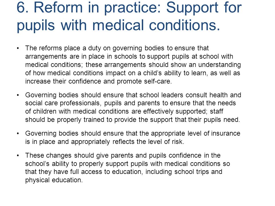 6. Reform in practice: Support for pupils with medical conditions.
