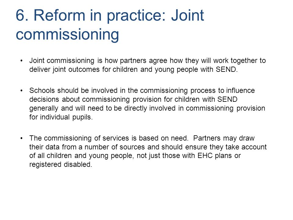 6. Reform in practice: Joint commissioning