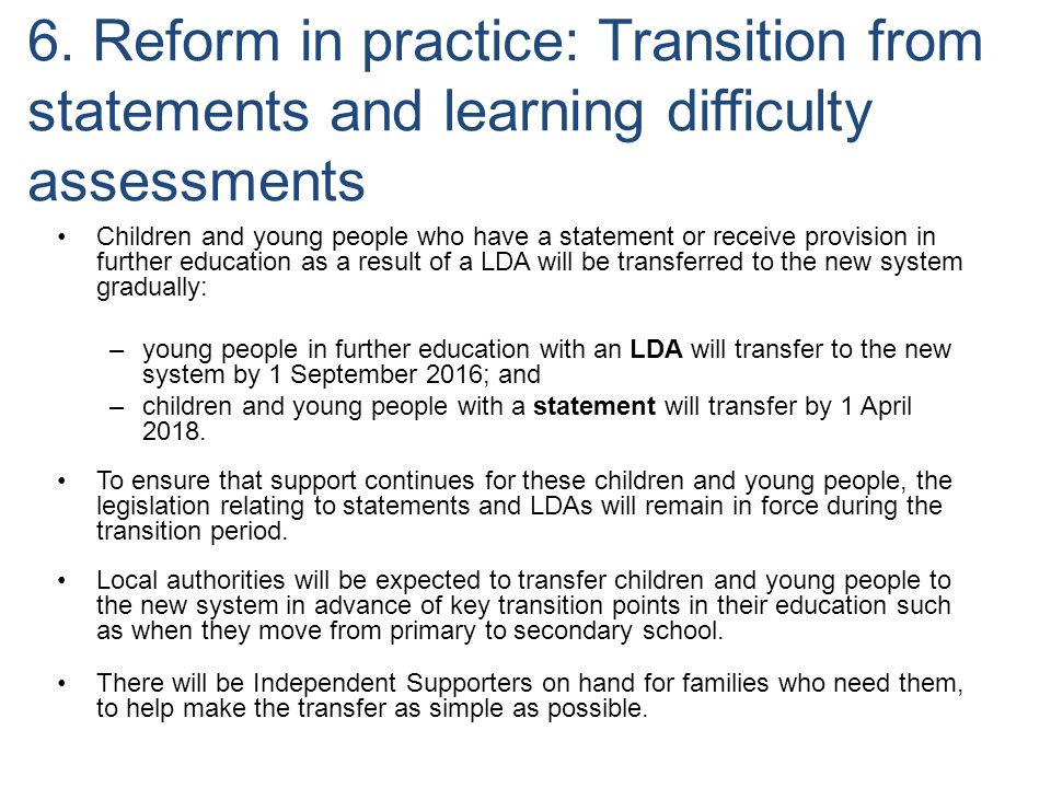 6. Reform in practice: Transition from statements and learning difficulty assessments