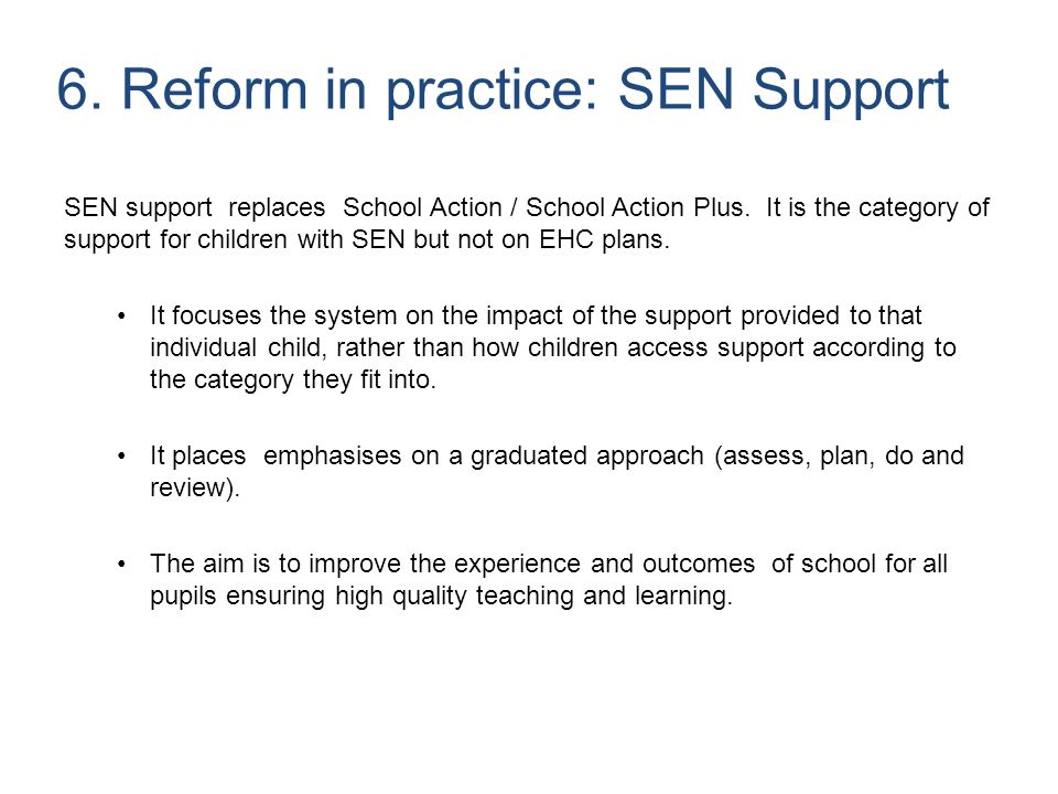 6. Reform in practice: SEN Support