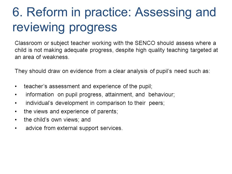 6. Reform in practice: Assessing and reviewing progress