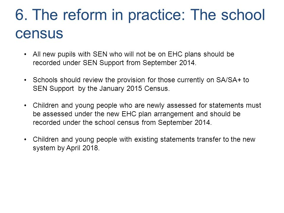 6. The reform in practice: The school census