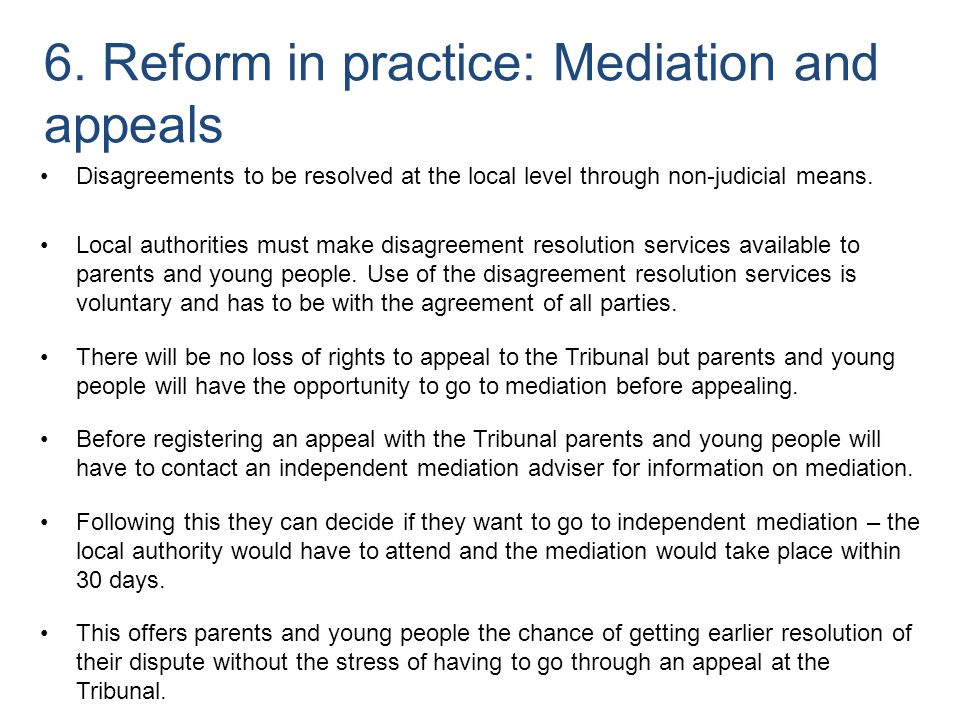 6. Reform in practice: Mediation and appeals