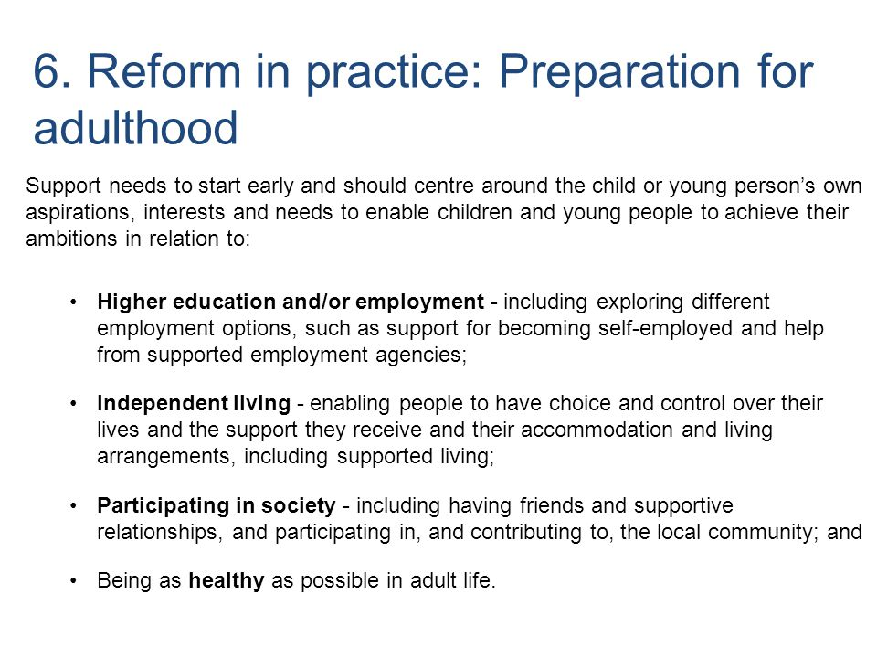 6. Reform in practice: Preparation for adulthood