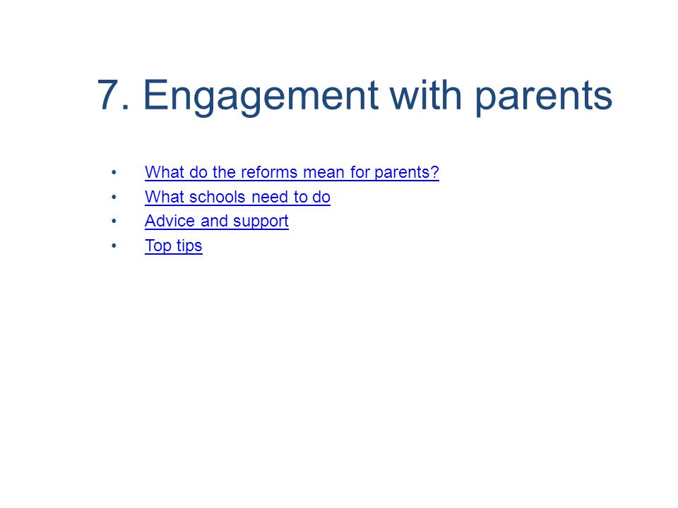 7. Engagement with parents