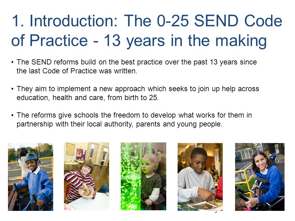 1. Introduction: The 0-25 SEND Code of Practice - 13 years in the making