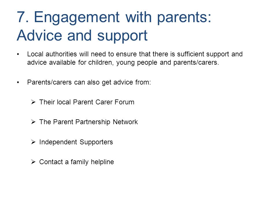 7. Engagement with parents: Advice and support