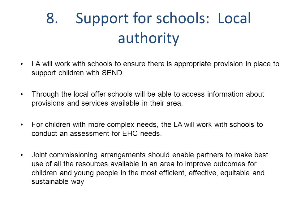 8. Support for schools: Local authority