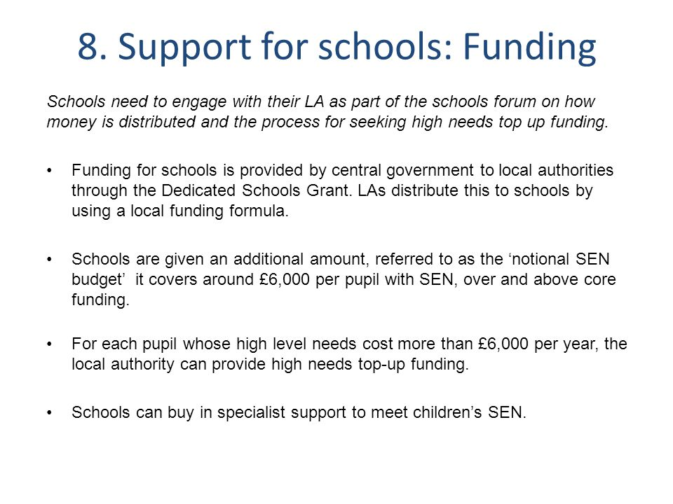 8. Support for schools: Funding