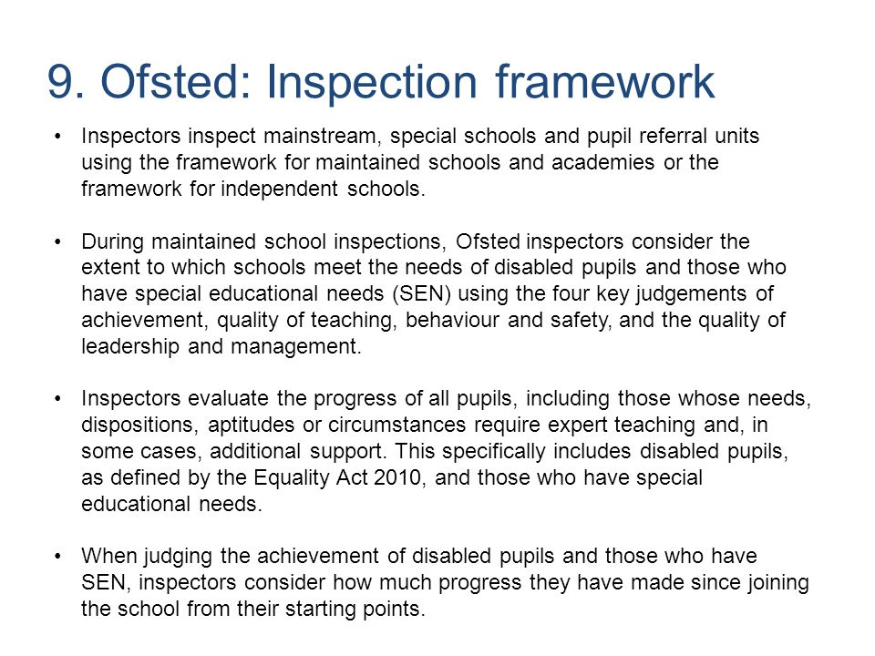 9. Ofsted: Inspection framework