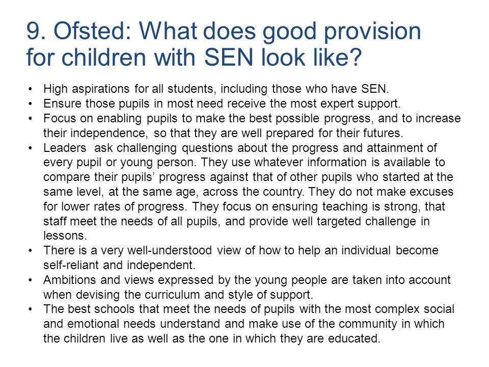 9. Ofsted: What does good provision for children with SEN look like