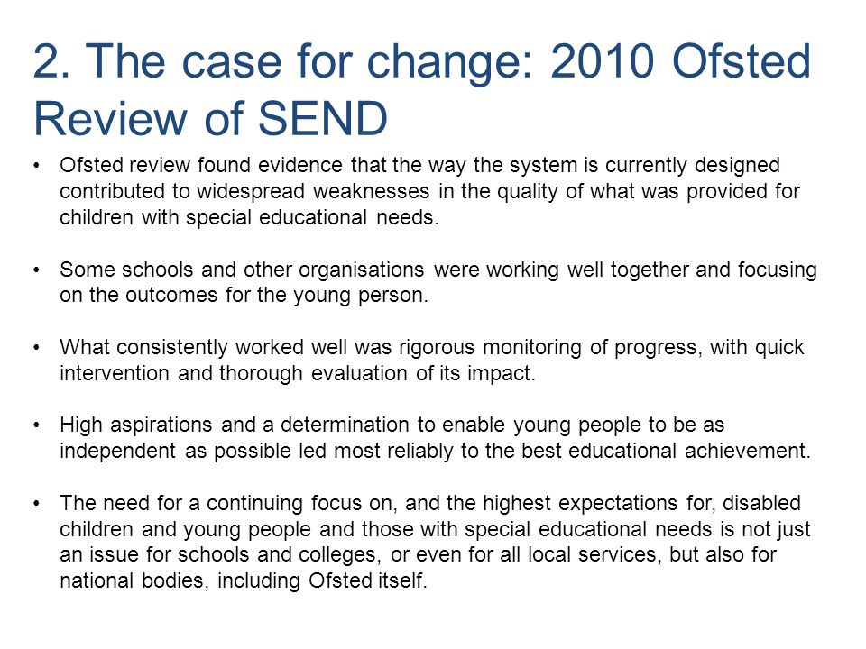 2. The case for change: 2010 Ofsted Review of SEND