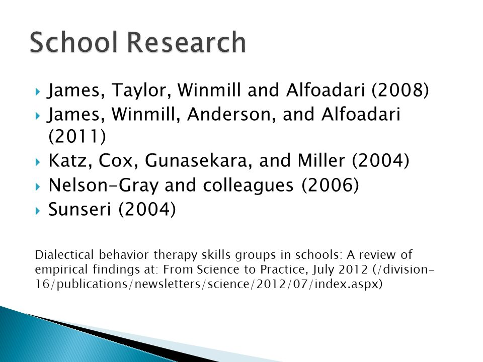 School Research James, Taylor, Winmill and Alfoadari (2008)