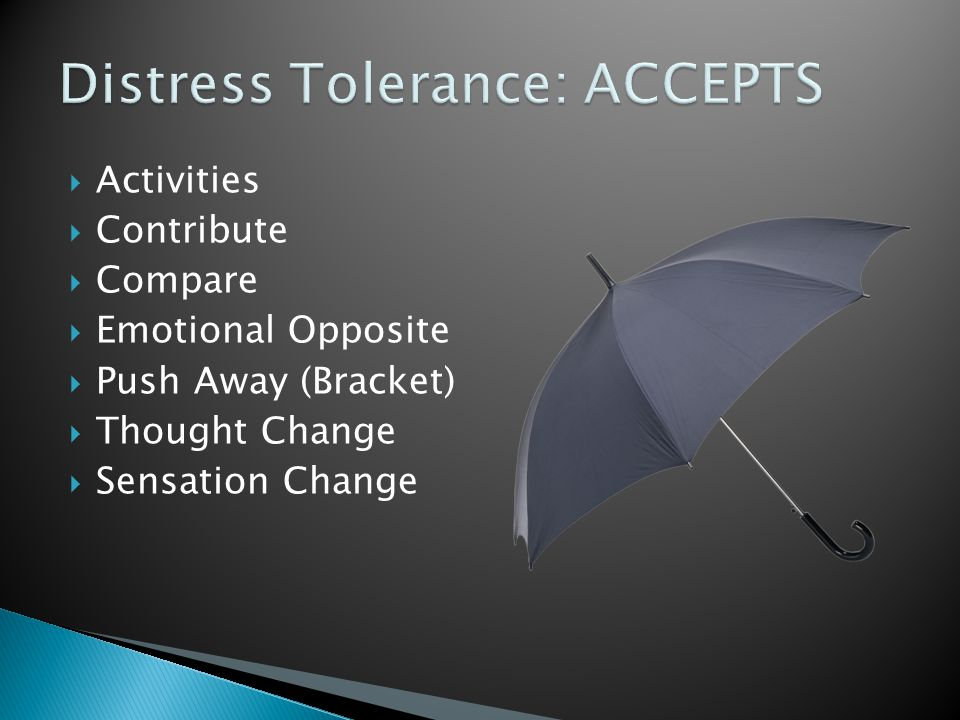 Distress Tolerance: ACCEPTS