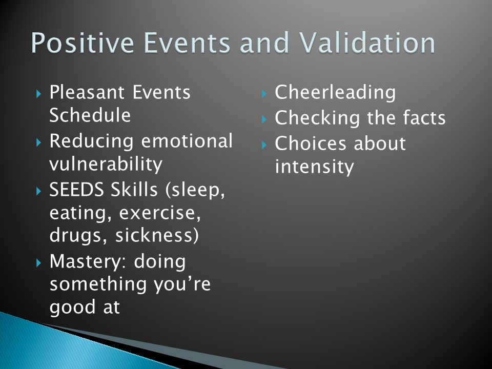 Positive Events and Validation