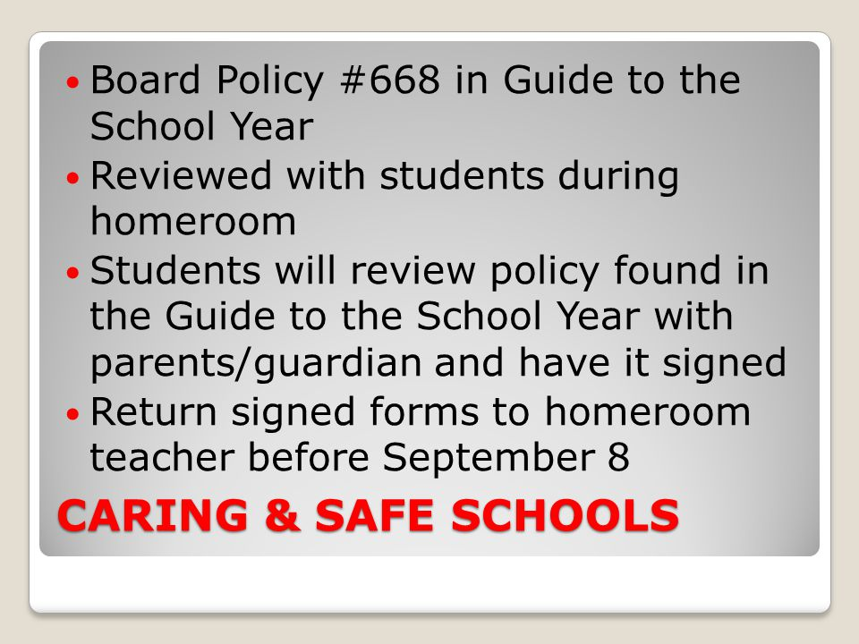 CARING & SAFE SCHOOLS Board Policy #668 in Guide to the School Year