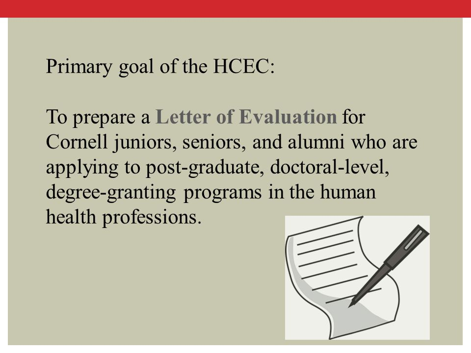 Primary goal of the HCEC: