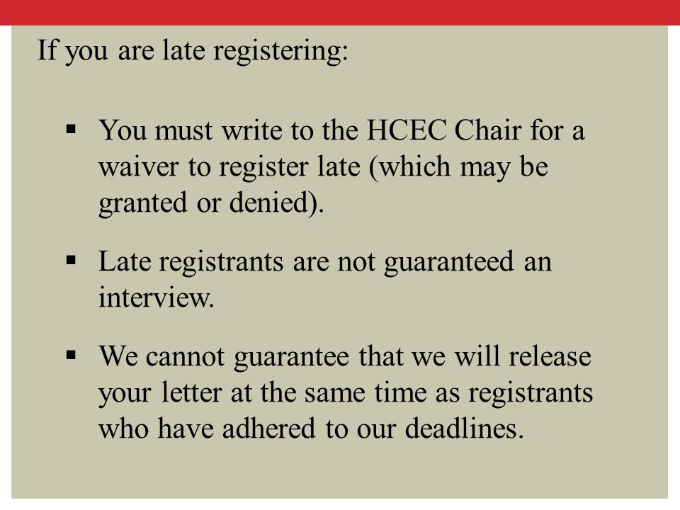 If you are late registering: