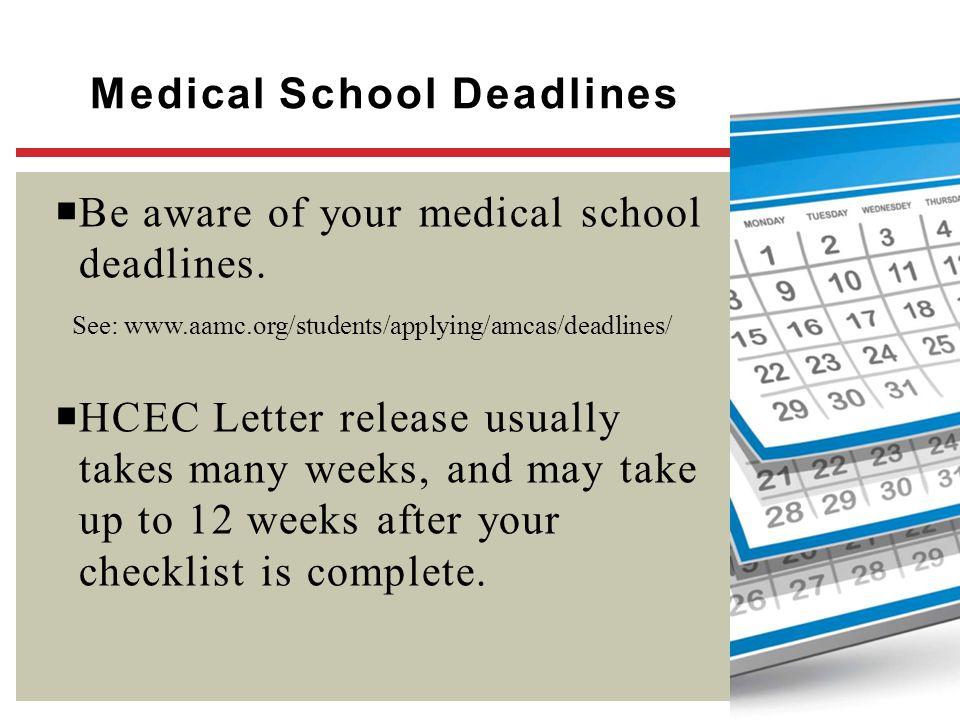 Medical School Deadlines