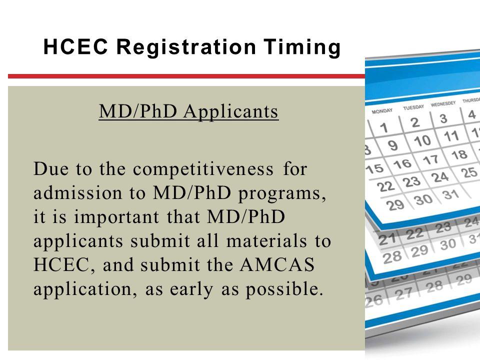 HCEC Registration Timing