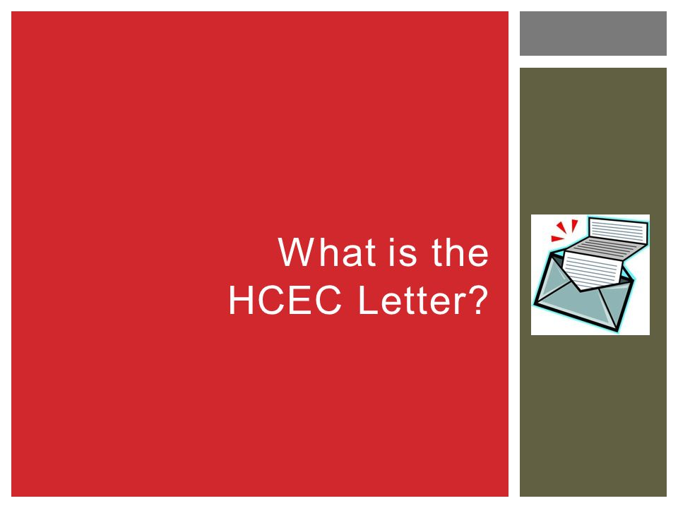 What is the HCEC Letter