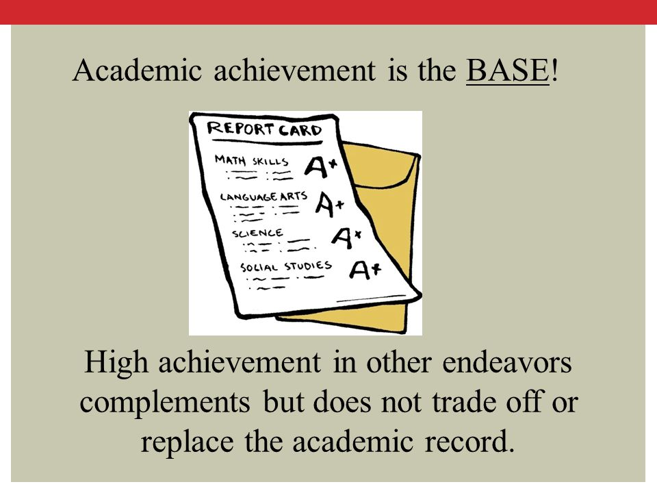 Academic achievement is the BASE!