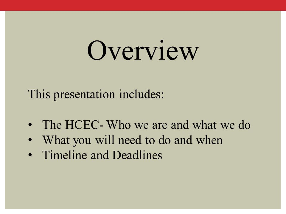 Overview This presentation includes: