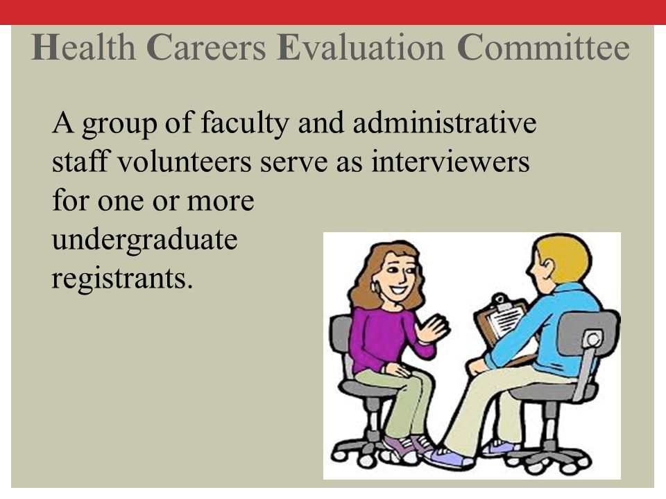 Health Careers Evaluation Committee