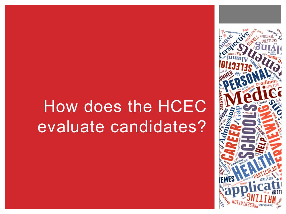 How does the HCEC evaluate candidates