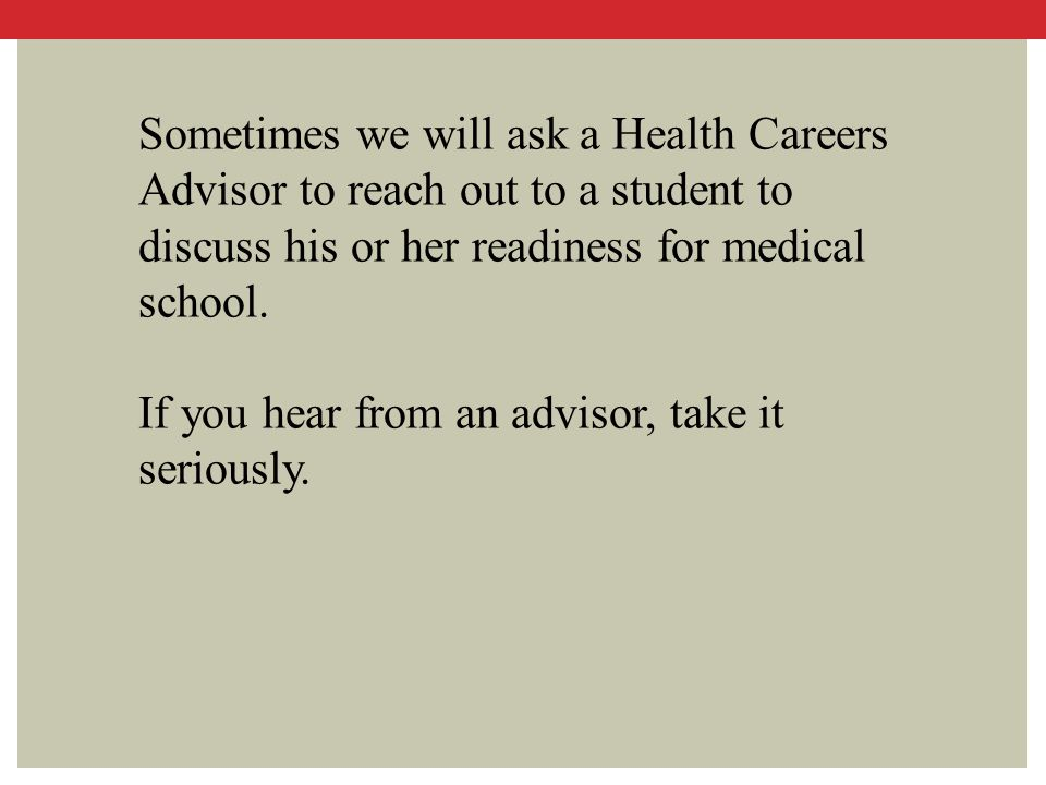 If you hear from an advisor, take it seriously.