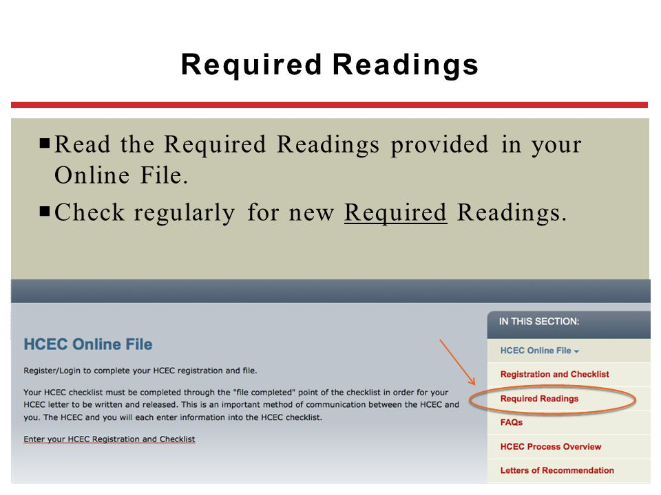Required Readings Read the Required Readings provided in your Online File. Check regularly for new Required Readings.