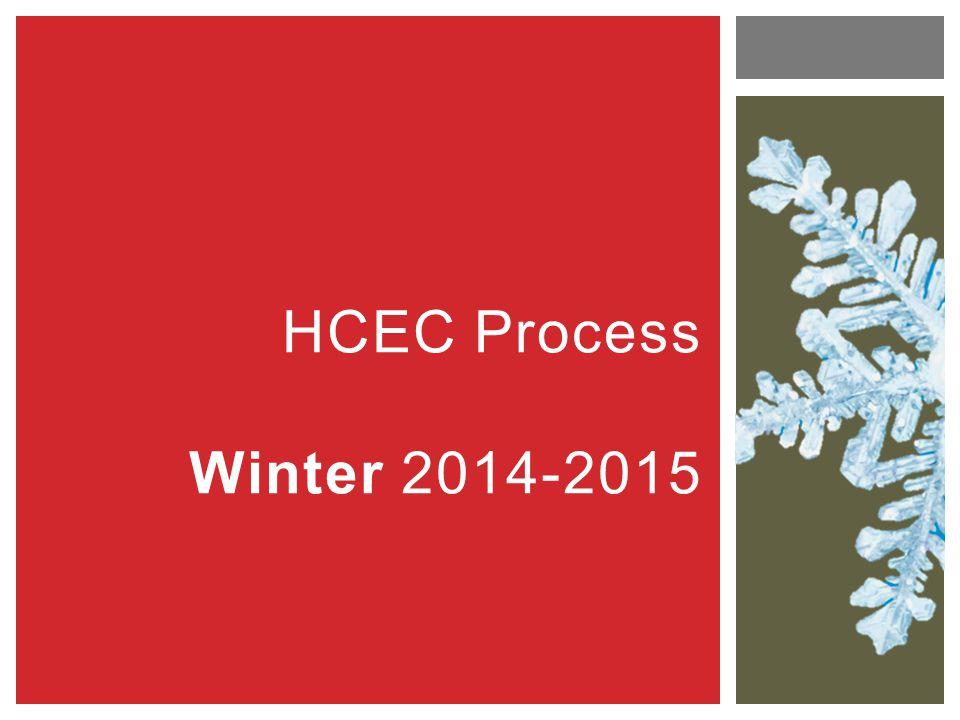 HCEC Process Winter 2014-2015