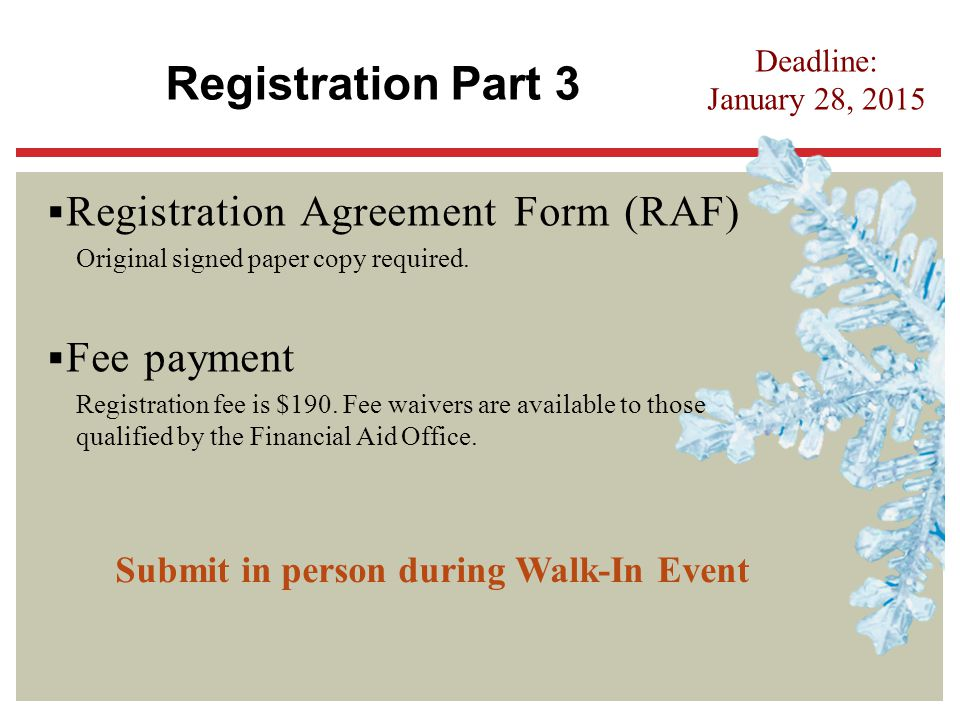Submit in person during Walk-In Event