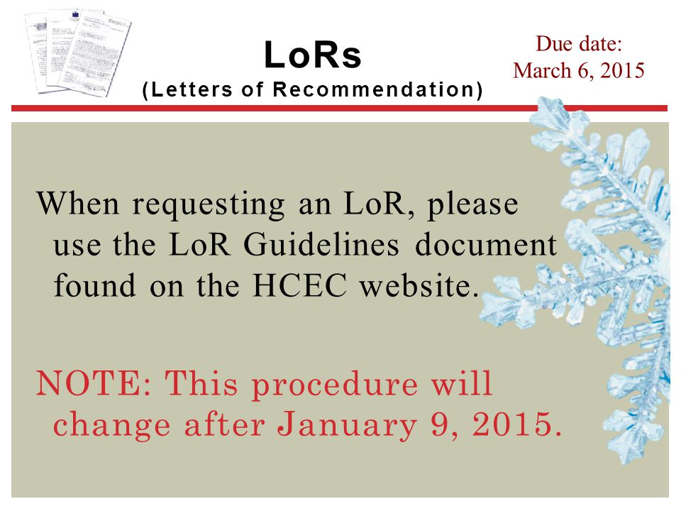 LoRs (Letters of Recommendation)